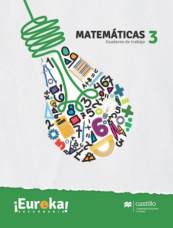Eureka. Cuaderno de trabajo Matemáticas 3. Secundaria