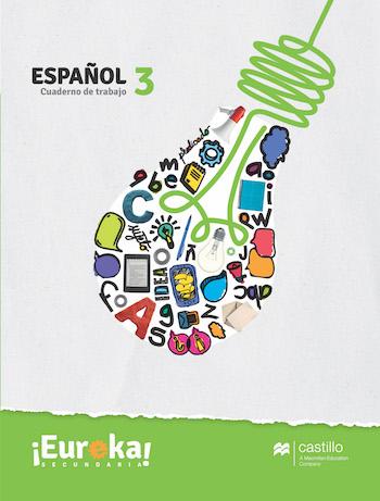 Eureka. Cuaderno de trabajo Español 3. Secundaria