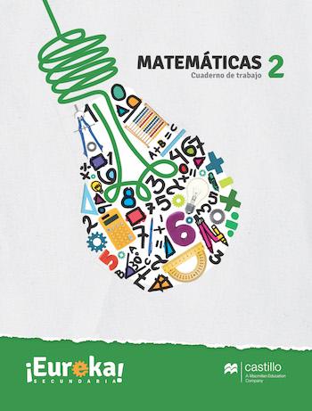 Eureka. Cuaderno de trabajo Matemáticas 2. Secundaria